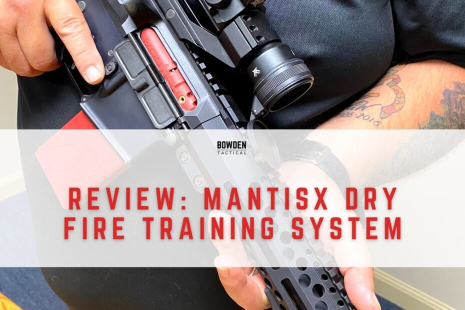 Reviewing the MantisX Dry Fire Training